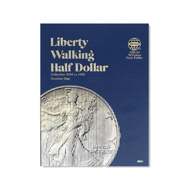 Whitman Liberty Walking Half Dollars 1916-1936 (Vol. 1) Folder