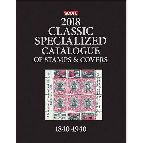 2018 SCOTT CATALOGUE CLASSIC SPECIALIZED (WORLD 1840-1940)