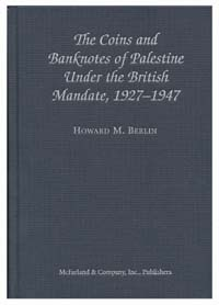 COINS & BANKNOTES OF PALESTINE UNDER THE BRITISH MANDATE, 1927-47