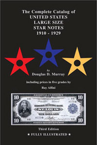 THE COMPLETE CATALOG OF UNITED STATES LARGE SIZE STAR NOTES 1910-1929