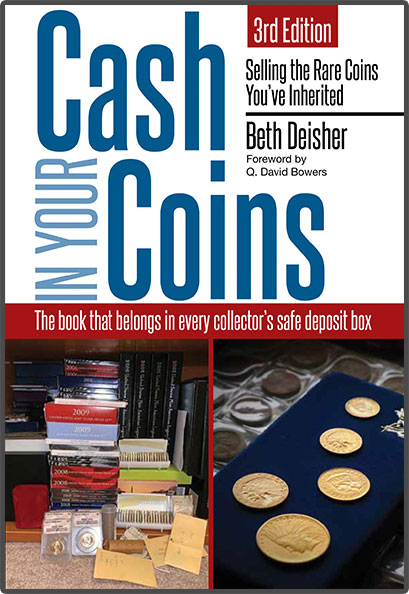 Cash In Your Coins: Selling The Rare Coins You've Inherited, 3rd Edition