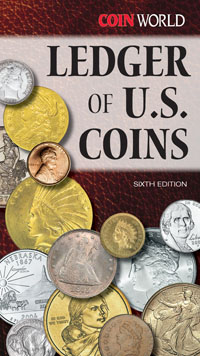 LEDGER OF U.S. COINS 6TH EDITION