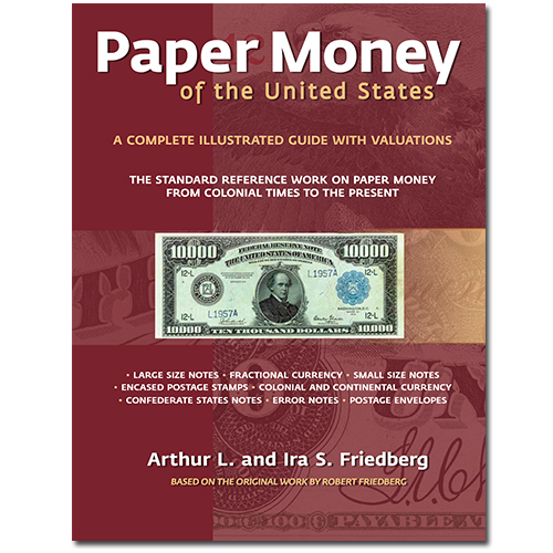 PAPER MONEY OF THE UNITED STATES STANDARD (21ST EDITION)