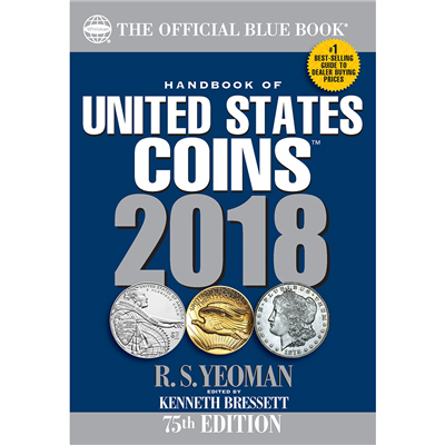 THE OFFICIAL BLUE BOOK OF U.S. COINS 2018