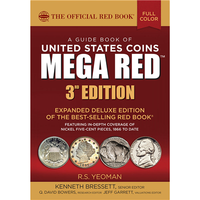 THE OFFICIAL 2018 MEGA RED BOOK OF U.S. COINS, DELUXE 3RD ED.
