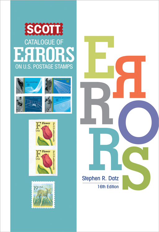 SCOTT CATALOGUE OF ERRORS ON US POSTAGE STAMPS, 16TH EDITION