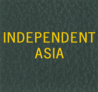 LABEL: INDEPENDENT ASIA