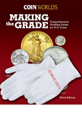 Making the Grade: Comprehensive Grading Guide for U.S. Coins & FREE Coin World Cotton Gloves