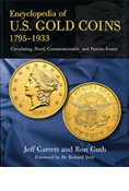 ENCYCLOPEDIA OF US GOLD COINS: 1795-1933