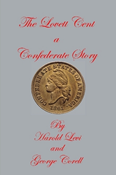 THE LOVETT CENT: A CONFEDERATE STORY
