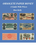 Obsolete Paper Money - A Guide with Prices