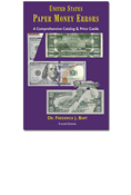 U.S. PAPER MONEY ERRORS, 4TH EDITION