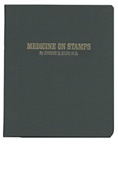 MINKUS TOPICAL ALBUM: MEDICINE ON STAMPS THRU 1968 + BINDER