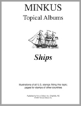 MINKUS TOPICAL ALBUM PAGES: SHIPS (17 PAGES)