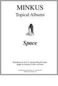MINKUS TOPICAL ALBUM PAGES: SPACE (13 PAGES)