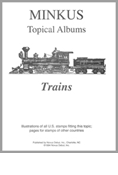 MINKUS TOPICAL ALBUM PAGES: TRAINS (8 PAGES)